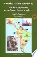 libro América Latina Y Petróleo