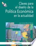 libro Claves Para El Diseño De La Política Económica En La Actualidad