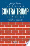 libro Contra Trump / Against Trump
