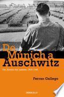 libro De Múnich A Auschwitz