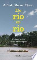 libro De Río En Río. Vistazo A Los Territorios Negros