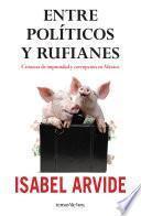 libro Entre Políticos Y Rufianes