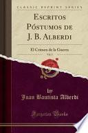 libro Escritos Póstumos De J. B. Alberdi, Vol. 2