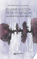 libro Fenomenología De La Violencia
