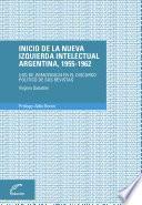 libro Inicio De La Nueva Izquierda Intelectual Argentina, 1955 1962