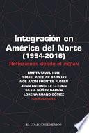 libro Integración En América Del Norte (1994 2016)