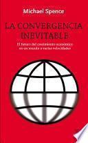 libro La Convergencia Inevitable