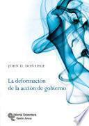 libro La Deformación De La Acción De Gobierno