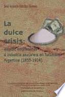libro La Dulce Crisis