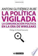 libro La Política Vigilada