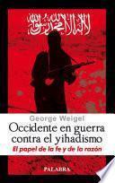 libro Occidente En Guerra Contra El Yihadismo