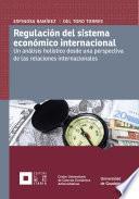 libro Regulación Del Sistema Económico Internacional