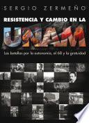 libro Resistencia Y Cambio En La Unam