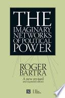 libro The Imaginary Networksof Political Power