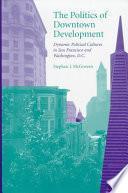 libro The Politics Of Downtown Development