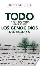 libro Todo Lo Que Necesitás Saber Sobre Los Genocidios Del Siglo Xx