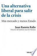 libro Una Alternativa Liberal Para Salir De La Crisis