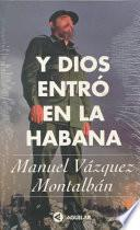 libro Y Dios Entró En La Habana