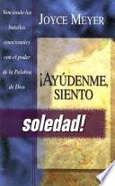 libro Ayudenme Siento Soledad
