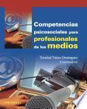 libro Competencias Psicosociales Para Profesionales De Los Medios
