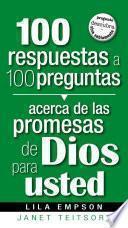 libro 100 Respuestas A 100 Preguntas Acerca De Las Promesas De Dios Para Usted