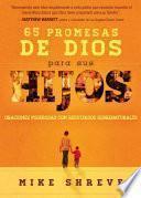 libro 65 Promesas De Dios Para Sus Hijos: Oraciones Poderosas Con Resultados Sobrenaturales