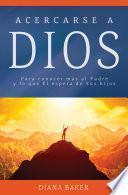 libro Acercarse A Dios