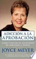 libro Adiccion A La Aprobacion   Pocket Book: Como Vencer Su Necesidad De Agradar A Todos