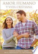 libro Amor Humano Y Vida Cristiana