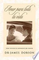 libro Amor Para Toda La Vida