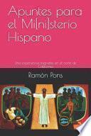 libro Apuntes Para El Mi[ni]sterio Hispano: Una Experiencia Migrante En El Norte De California