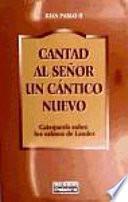 libro Cantad Al Señor Un Cántico Nuevo