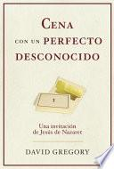 libro Cena Con Un Perfecto Desconocido