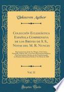 libro Colección Eclesiástica Española Comprensiva De Los Breves De S. S., Notas Del M. R. Nuncio, Vol. 11