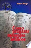libro Como Preparar Mensajes Biblicos