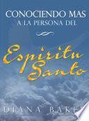 libro Conociendo Más A La Persona Del Espíritu Santo