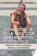 libro Consistencia De La Vida Con Pensamientos Positivos