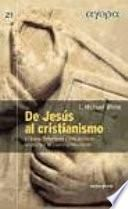libro De Jesús Al Cristianismo