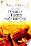 libro Descubra Los Tesoros Del Matrimonio = Discovering The Treasure Of Marriage