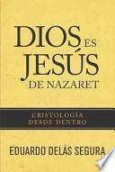 libro Dios Es Jess De Nazaret / God Is Jesus Of Nazareth