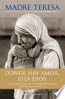 libro Donde Hay Amor, Está Dios