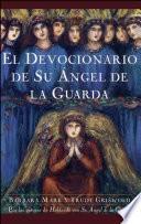 libro El Devocionario De Su Angel De La Guarda (angelspeake Book Of Prayer And Healing