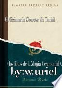 libro El Grimoire Secreto De Turiel