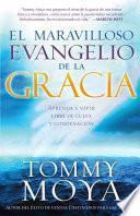 libro El Maravilloso Evangelio De La Gracia