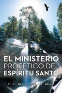 libro El Ministerio ProfÉtico Del EspÍritu Santo