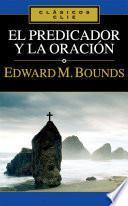 libro El Predicador Y La Oracion