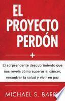 libro El Proyecto Perdon/ The Forgiveness Project