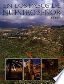 libro En Los Pasos De Nuestro Senor/ In The Steps Of Our Lord