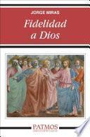 libro Fidelidad A Dios
