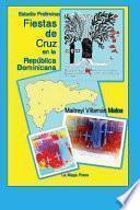 libro Fiestas De Cruz En La República Dominicana